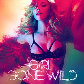 Madonna sort le second extrait de MDNA intitulé Girl Gone Wild